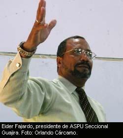 Eider Fajardo, presidente de ASPU Seccional Guajira
